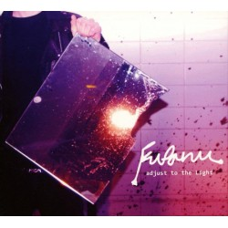 Fufanu – Adjust To The Light