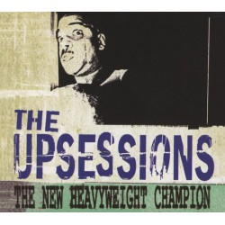 The Upsessions – The New Heavyweight Champion