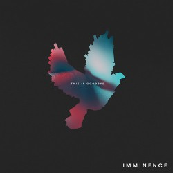 Imminence ‎– This Is Goodbye