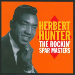 Herbert Hunter ‎– The Rockin' Spar Masters