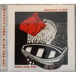 Maroon Town – High And Dry
