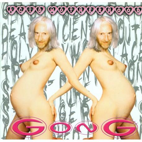 Gong – Acid Motherhood