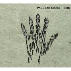 Paul Van Kessel – Riot