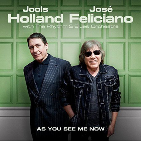 Jools Holland, José Feliciano With The Rhythm & Blues Orchestra – As You See Me Now