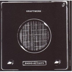 Kraftwerk ‎– Radio-Activity