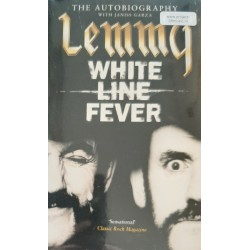 White Line Fever - The Autobiography Lemmy: with Janiss Garza