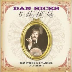 Dan Hicks & His Hot Licks – KSAN Studios, San Francisco, July 4th 1971