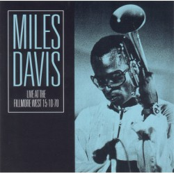 Miles Davis ‎– Live At The Fillmore West 15-10-70