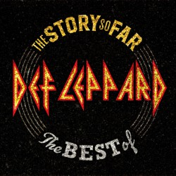 Def Leppard – The Story So Far: The Best Of