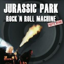 Jurassic Park - Rock 'n Roll Machine