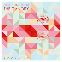 Marle Thomson – The Canopy