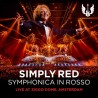 Simply Red ‎– Symphonica In Rosso (Live At Ziggo Dome, Amsterdam)