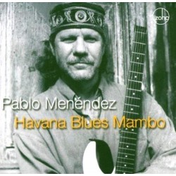 Pablo Menéndez – Havana Blues Mambo