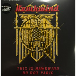 Hawkwind – This Is Hawkwind, Do Not Panic