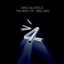 Mike Oldfield ‎– The Best Of : 1992-2003