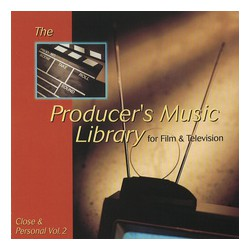 The producer's Music Library for Film & Television - Close & Personal Vol. 2