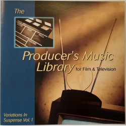 The producer's Music Library for Film & Television - Variations In Suspense Vol. 1