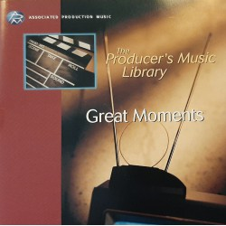 The producer's Music Library for Film & Television  - Great Moments