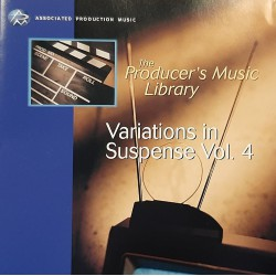 The producer's Music Library for Film & Television - Variations In Suspense Vol. 4