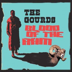 The Gourds ‎– Blood Of The Ram