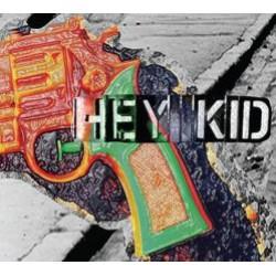 Hey Kid – Hey Kid