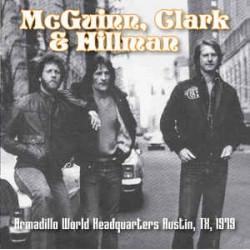 McGuinn, Clark & Hillman - Armadillo World Headquarters Austin, TX, 1979