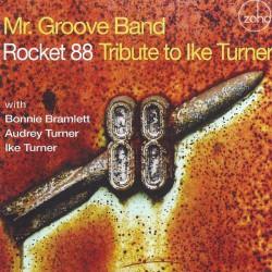 Mr. Groove Band – Rockett 88: Tribute To Ike Turner