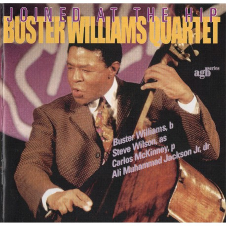 Buster Williams Quartet – Joined At The Hip