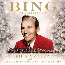 Bing Crosby with the London Symphony Orchestra - Bing At Christmas