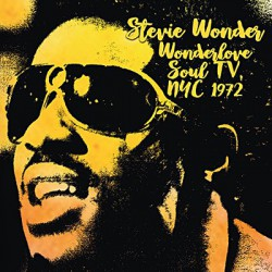Stevie Wonder ‎– Wonderlove Soul TV, NYC 1972