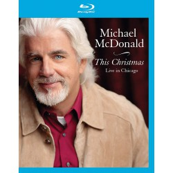 Michael McDonald ‎– This Christmas - Live In Chicago