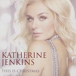 Katherine Jenkins – This Is Christmas