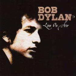Bob Dylan – Live On Air