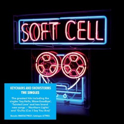 Soft Cell – Keychains And Snowstorms - The Singles