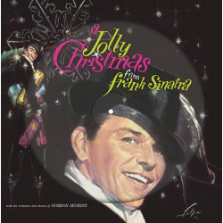 Frank Sinatra ‎– A Jolly Christmas From Frank Sinatra, (Picture Disc)