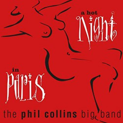 The Phil Collins Big Band ‎– A Hot Night In Paris