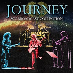 Journey - 80's Broadcast Collection