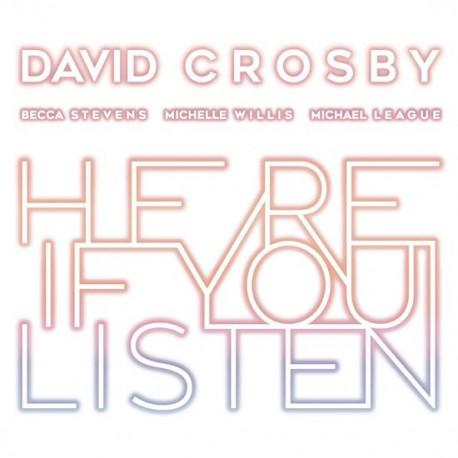 David Crosby, Becca Stevens, Michelle Willis, Michael League – Here If You Listen