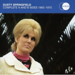 Dusty Springfield - Complete A And B Sides 1963-1970