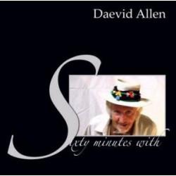 Daevid Allen - Sixty Minutes With Daevid Allen